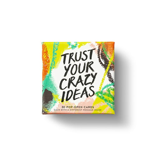 Trust Your Crazy Ideas Pop Open Cards Thoughtfulls